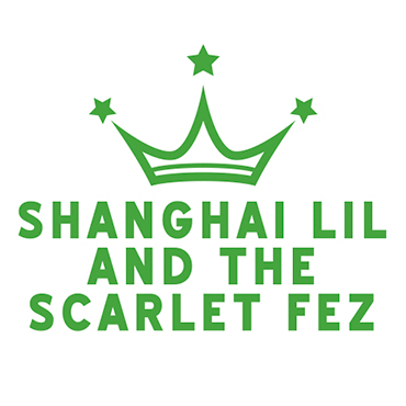 Shanghai-Lil-and-the-Scarlet-Fez-370x